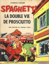 Spaghetti -7- La double vie de Prosciutto