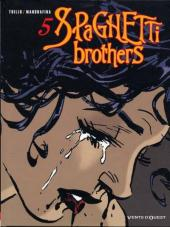 Spaghetti Brothers (Version en couleur) -5- Tome 5