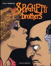 Spaghetti Brothers (réédition en 16 tomes) -6- Tome 6