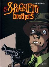 Spaghetti Brothers (Version en couleur) -15- Tome 15