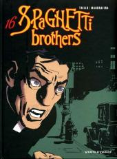 Spaghetti Brothers (Version en couleur) -16- Tome 16
