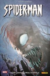 Spider-Man (100% Marvel) -6a- Toxin : dans la peau d'un flic