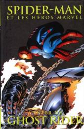 Spider-Man (et les héros Marvel) -10- L'enfer de Ghost Rider