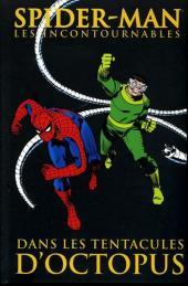 Spider-Man (Les incontournables) -5- Dans les tentacules d'Octopus
