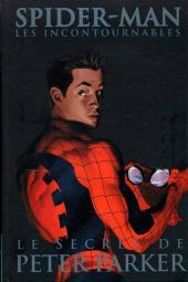 Spider-Man (Les incontournables) -8- Le secret de Peter Parker