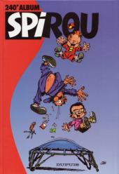 (Recueil) Spirou (Album du journal) -240- Spirou album du journal