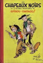 Spirou et Fantasio -3- Les chapeaux noirs