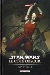 Star Wars - Le côté obscur -8- Aurra Sing