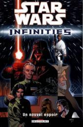 Star Wars - Infinities -1- Un nouvel espoir