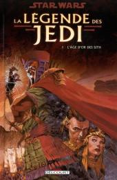 Star Wars - La légende des Jedi -1- L'âge d'or des Sith