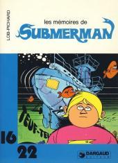 Submerman (Pichard/Lob) (16/22) -161- Les mémoires de Submerman