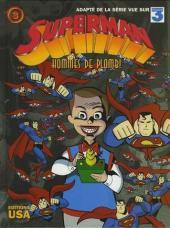 Superman (Dessin animé) -3- Hommes de plomb !