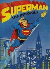 Superman - S.O.S. Metropolis