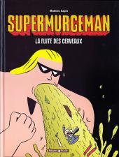 Supermurgeman -3- La fuite des cerveaux