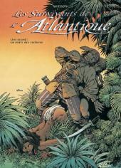 Les survivants de l'Atlantique -2a- La route des esclaves