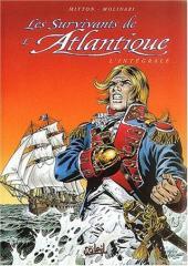 Les survivants de l'Atlantique -INT3- Intégrale 7-8-9