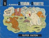 Sylvain et Sylvette (06-série : collection Fleurette 2e série) -1- Super Raton