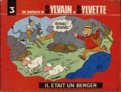 Sylvain et Sylvette (06-série : collection Fleurette 2e série) -3- Il était un berger