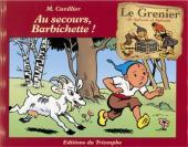 Sylvain et Sylvette (Le grenier de) -3- Au secours, Barbichette !