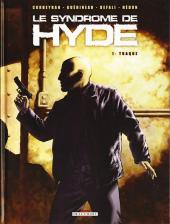 Le syndrome de Hyde -1- Traque