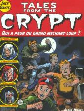 Tales from the Crypt (Albin Michel) -2- Qui a peur du grand méchant loup ?