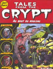 Tales from the Crypt (Albin Michel) -6- Au bout du rouleau