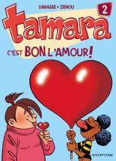 Tamara -2- C'est BON l'amour !