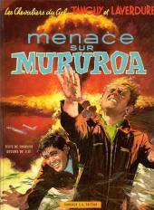 Tanguy et Laverdure -12- Menace sur Mururoa