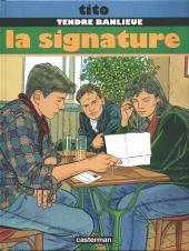 Tendre banlieue -8- La signature