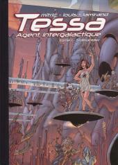 Tessa agent intergalactique -1TL- Sidéral Killer