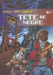 Tête de nègre -1- Livre 1