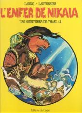 Thael (Les aventures de) -2- L'enfer de Nikaia