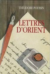 Théodore Poussin -6Liv- Lettres d'Orient