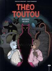 Les enquêtes de Théo Toutou -6- Momie blues