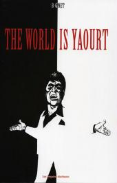 World is yaourt (The) - The World is yaourt