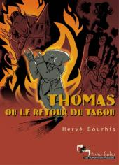 Thomas ou le retour du tabou - Thomas ou le retour du Tabou