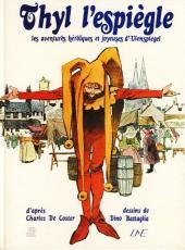 Contes et Légendes (Battaglia) -2- Thyl l'espiègle - Les aventures héroïques et joyeuses d'Ulenspiegel