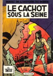 Les timour -9- Le cachot sous la Seine