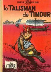 Les timour -3- Le talisman de Timour