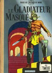 Les timour -7- Le gladiateur masqué