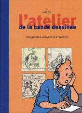 Tintin - Divers -30FL- L'atelier de la bande dessinée : j'apprends à dessiner les personnages