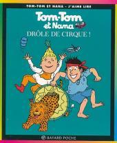 Tom-Tom et Nana -7a- Drôle de cirque !