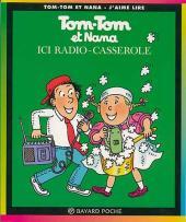 Tom-Tom et Nana -11a- Ici radio-casserole