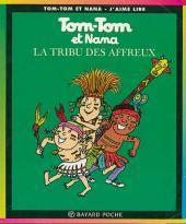 Tom-Tom et Nana -14a- La tribu des affreux