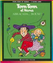 Tom-Tom et Nana -16b- Abracada... boum