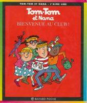 Tom-Tom et Nana -19a- Bienvenue au club !