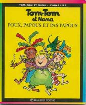 Tom-Tom et Nana -20- Poux, papous et pas papous