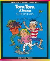 Tom-Tom et Nana -22- Superstars