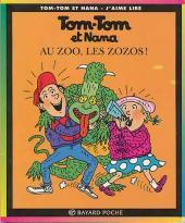 Tom-Tom et Nana -24- Au zoo, les zozos !