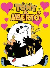Tony & Alberto -7- Pigeon, vole !